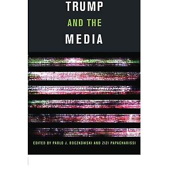 Trump and the Media (Trump� and the Media)