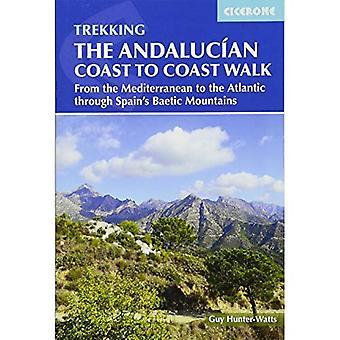Den andalusiska kust till kust promenaden: från Medelhavet till Atlanten genom Baetic bergen