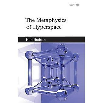 La métaphysique de l'hyperespace par Hudson & Hud