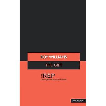 The Gift by Williams & Roy