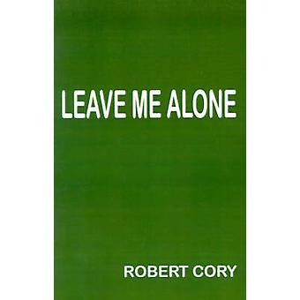 Déjeme en paz por Cory y Robert