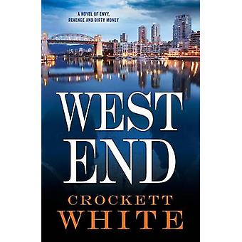 West End by White & Crockett