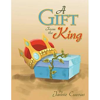 A Gift From the King by Cuevas & Jannie