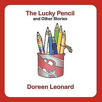 Lucky Pencil ja muut tarinat Leonard & Doreen