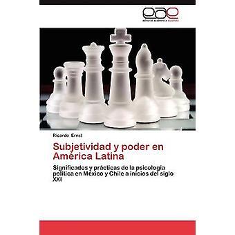 Subjetividad y Poder de America Latina von Ernst & Ricardo