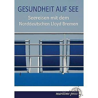 Gesundheit Auf voir de Norddeutscher Lloyd Bremen