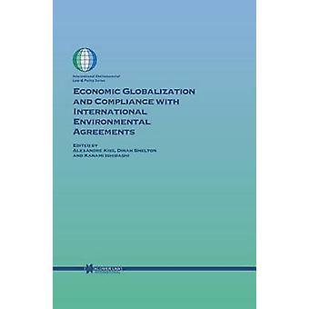 Globalización económica y el cumplimiento de acuerdos ambientales internacionales por beso