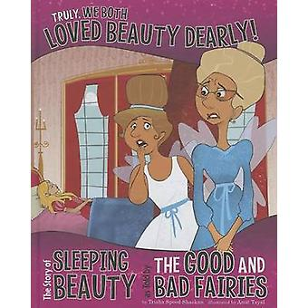 Truly - We Both Loved Beauty Dearly! - The Story of Sleeping Beauty as