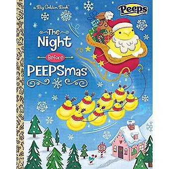 Night Before Peepsmas by Andrea Posner-Sanchez - 9781524763923 Book