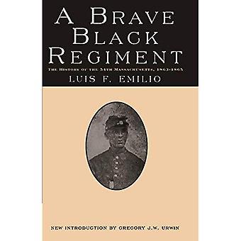 A Brave Black Regiment: History of the 54th Massachusetts, 1863-1865