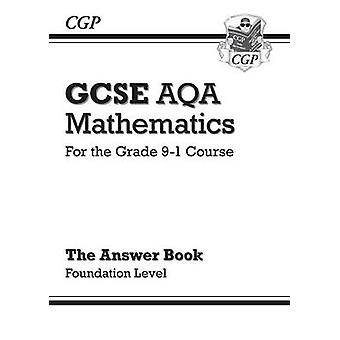 GCSE Maths AQA Answers for Workbook Foundation  for the Gr by CGP Books