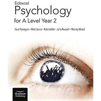 Edexcel Psychology for A Level Year 2 Student Book by Cara Flanagan