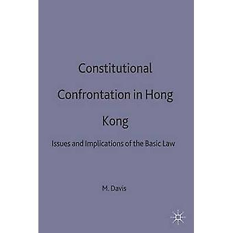 Affrontement constitutionnel à Hong Kong par Davis & Michael C. Lecturer en droit
