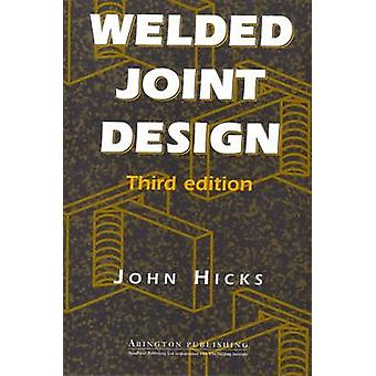 Welded Joint Design by Hicks & J.