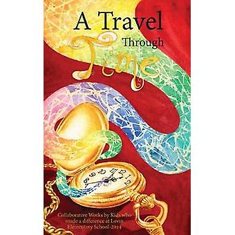 A Travel Through Time by Spencer & Allison