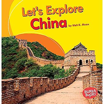 Let's Explore China by Moon Walt - 9781512430134 Book