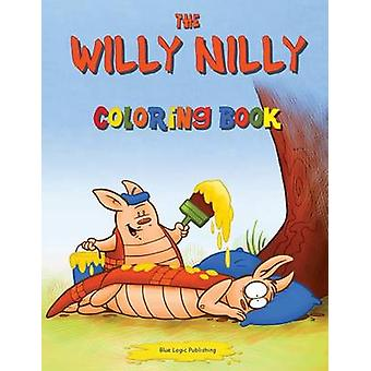 The Willy Nilly Coloring Book by Brehm & David L