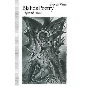 Blakes Poetry Spectral Visions-tekijä Steven VineStephen R. Mandell