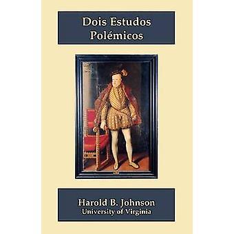 Dois Estudos Polmicos by Johnson & Harold B.