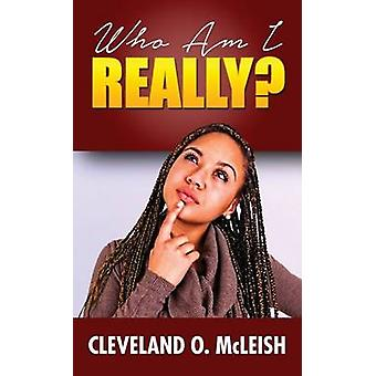 Who Am I Really by Cleveland & McLeish O.