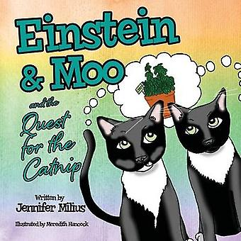 Einstein  Moo and the Quest for the Catnip by Milius & Jennifer