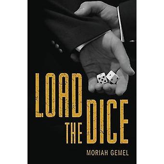 Load the Dice by Gemel & Moriah