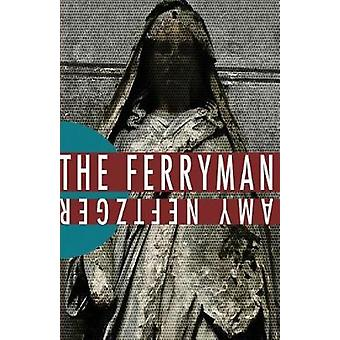 The Ferryman by Neftzger & Amy