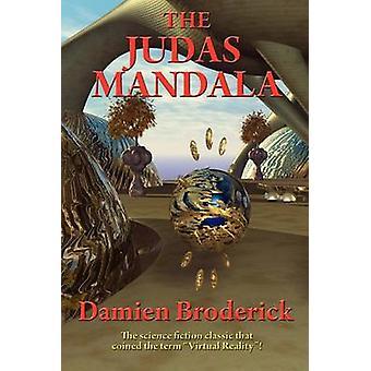 THE JUDAS MANDALA by Broderick & Damien