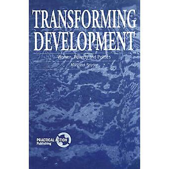 Transforming Development by Snyder & Margaret