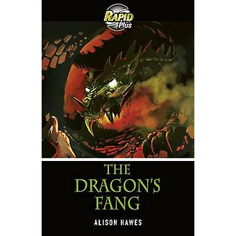 Rapid Plus 3B The Dragons Fang by Alison Hawes