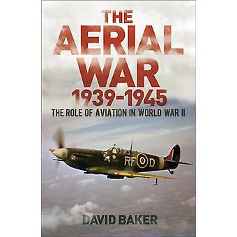 Flykrigen 193945 av David Baker