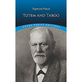 Totem and Taboo by Sigmund Freud - 9780486827520 Book