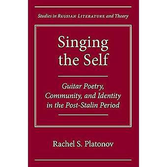 Singing the Self - Guitar Poetry - Community - og Identitet i Pos