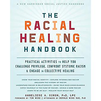 The Racial Healing Handbook - Practical Activities to Help You Challen