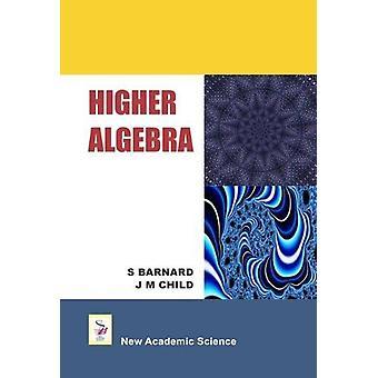 Higher Algebra by S. Barnard - 9781781830291 Book