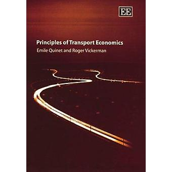 Principles of Transport Economics (New edition) by Emile Quinet - R.W
