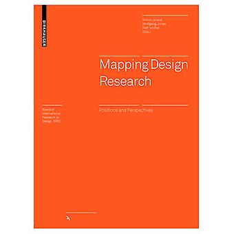 Mapping Design Research - Positions and Perspectives by Simon Grand -