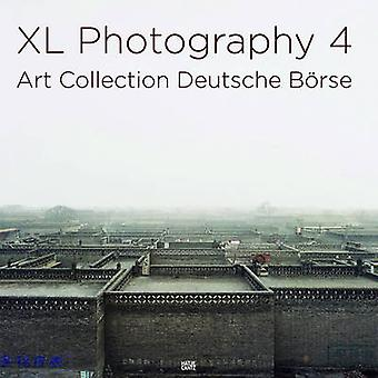 XL Photography - Art Collection Deutsche Borse - v. 4 by Deutsche Borse
