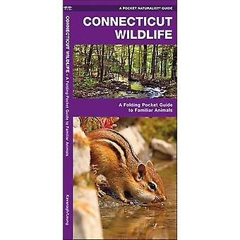 Connecticut Wildlife - A Folding Pocket Guide to Familiar Species by J