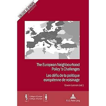 The European Neighbourhood Policy's Challenges / Les defis de la poli