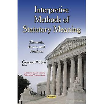 INTERPRETIVE METHODS OF STATUTORY MEAN (Congressional Policies, Practices and Procedures)