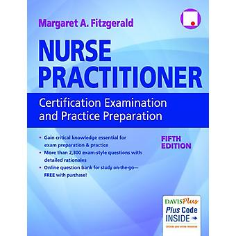 Nurse Practitioner Certification Examination and Practice Preparation 5e by Fitzgerald