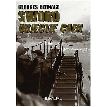 Sword Objectif Caen by Georges Bernage
