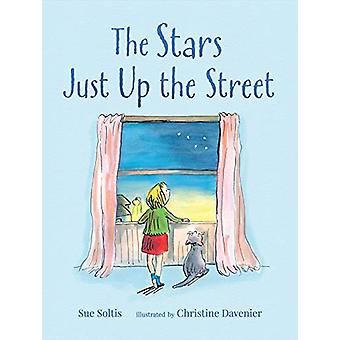 The Stars Just Up the Street by Sue Soltis - 9781406393538 Book