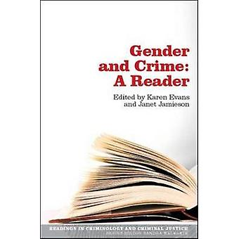 Gender and Crime - A Reader by Karen Evans - 9780335225231 Book