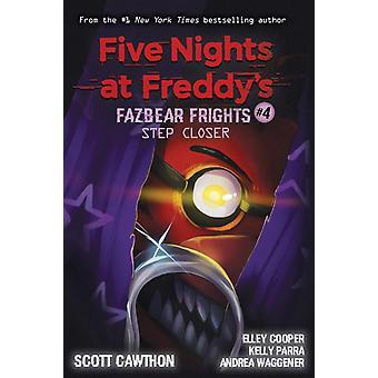 Step Closer Five Nights at Freddys Fazbear Frights 4 by Scott Cawthon