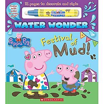 Festival van modder! (Peppa Pig Water Wonder Storybook) (Peppa Pig)