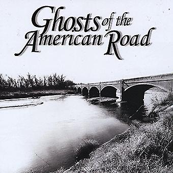 Ghosts of the American Road - Ghosts of the American Road [CD] USA import
