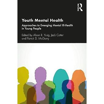 Youth Mental Health par Alison R. YungJack CotterPatrick D. McGorry