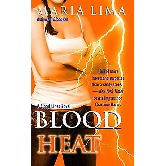 Blood Heat by Maria Lima - 9781476754598 Book